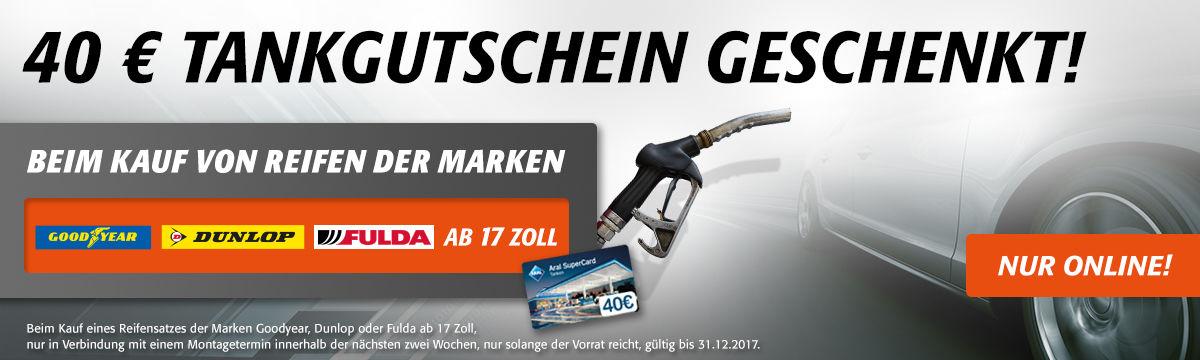 40€ Tankgutschein Geschenkt! - Beim kauf von Reifen der Marken Goodyear, Dunlop, Fulda - ab 17 Zoll